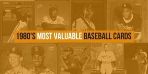 Most Valuable Baseball Cards of the 1980s